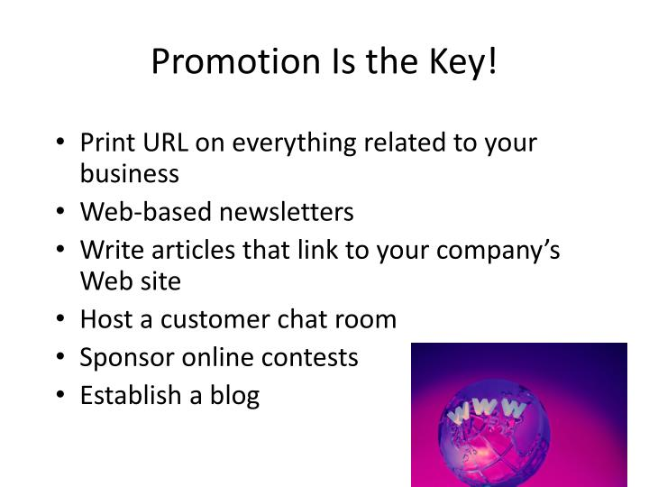 Promotion Is the Key!