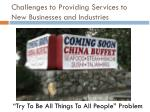 challenges to providing services to new businesses and industries3