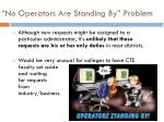 no operators are standing by problem