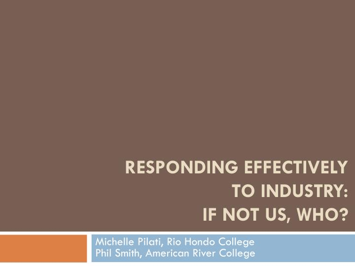responding effectively to industry if not us who n.