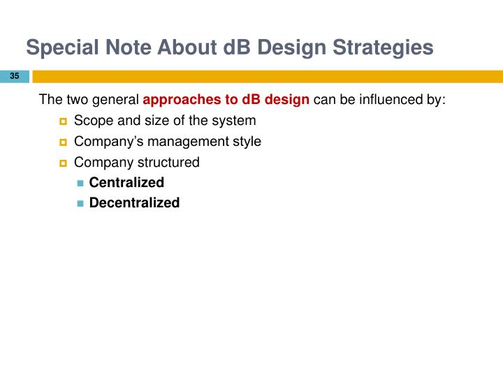 Special Note About dB Design Strategies