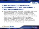auma s submission on the goa s consultation policy with first nations auma recommendations1