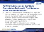 auma s submission on the goa s consultation policy with first nations auma recommendations2
