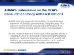 auma s submission on the goa s consultation policy with first nations