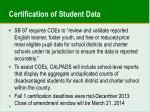 certification of student data