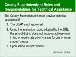 county superintendent roles and responsibilities for technical assistance