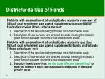 districtwide use of funds