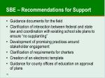 sbe recommendations for support