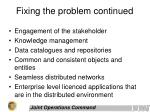 fixing the problem continued