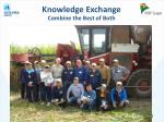 knowledge exchange combine the best of both