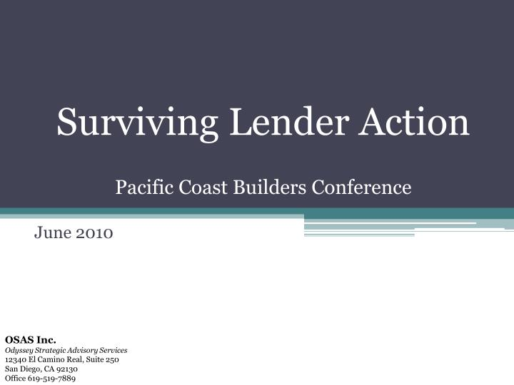 surviving lender action pacific coast builders conference n.