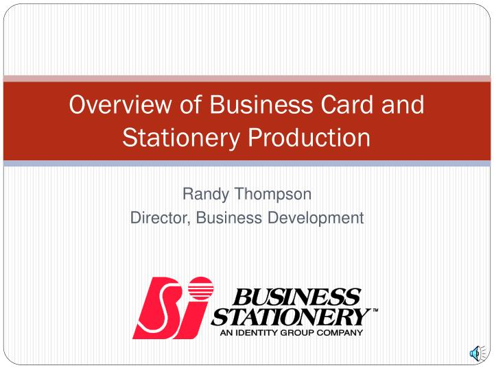 overview of business card and stationery production n.