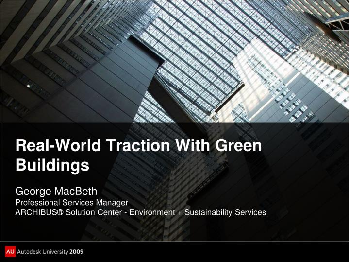 real world traction with green buildings n.