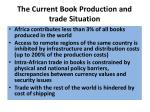 the current book production and trade situation