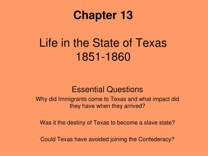 chapter 13 life in the state of texas 1851 1860 n.
