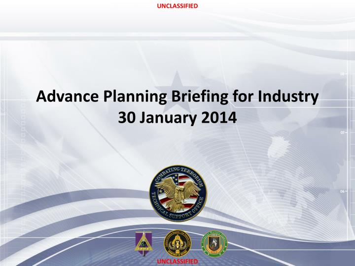 advance planning briefing for industry 30 january 2014 n.