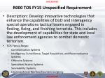 r000 tos fy15 unspecified requirement