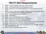 tos fy 2015 requirements