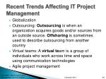 recent trends affecting it project management
