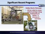 significant recent programs