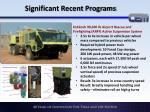 significant recent programs4