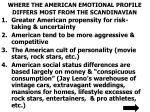 where the american emotional profile differs most from the scandinavian