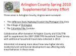 arlington county spring 2010 supplemental survey effort