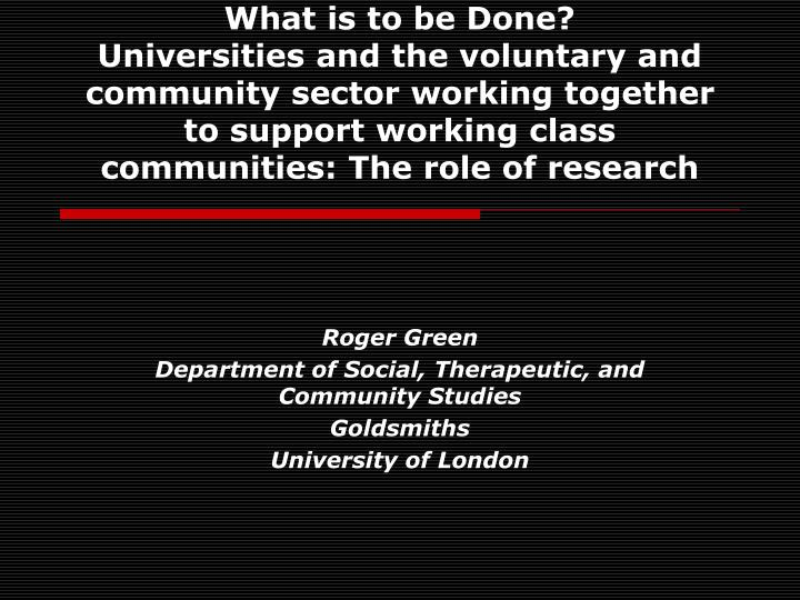 roger green department of social therapeutic and community studies goldsmiths university of london n.