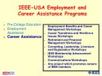 ieee usa employment and career assistance programs1