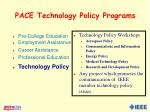 pace technology policy programs