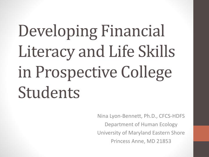 developing financial literacy and life skills in prospective college students n.