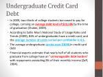undergraduate credit card debt1