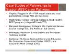 case studies of partnerships to support abs career pathways