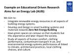example on educational driven research aims for an energy lab aub