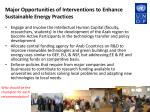 major opportunities of interventions to enhance sustainable energy practices