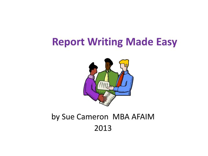 report writing made easy n.