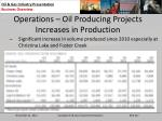 operations oil producing projects increases in production
