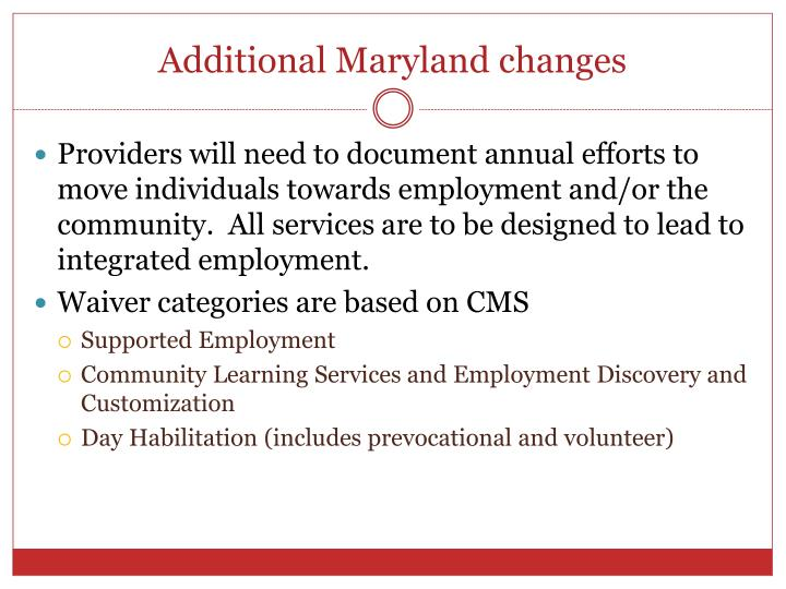 Additional Maryland changes