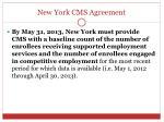 new york cms agreement