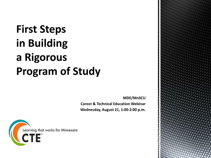 first steps in building a rigorous program of study n.