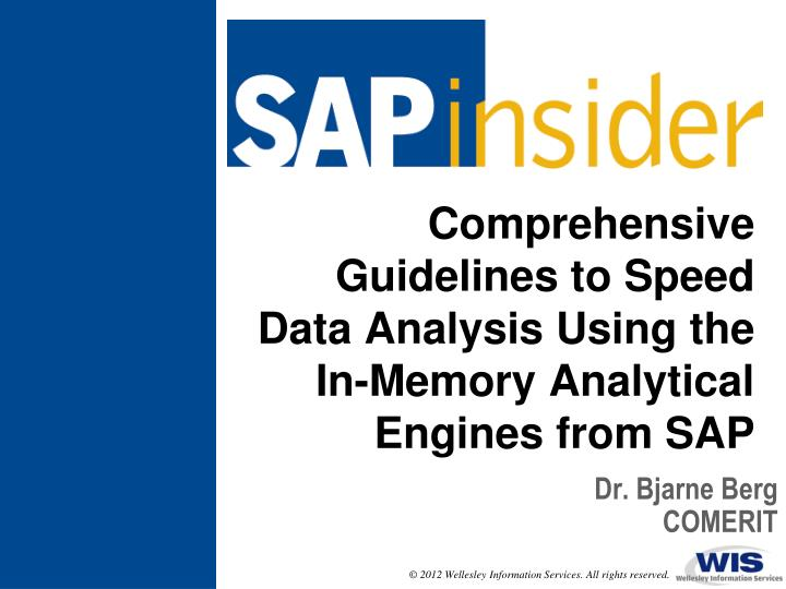 comprehensive guidelines to speed data analysis using the in memory analytical engines from sap n.