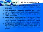 potential casualties of capital markets integration
