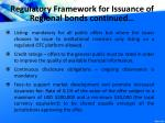 regulatory framework for issuance of regional bonds continued1