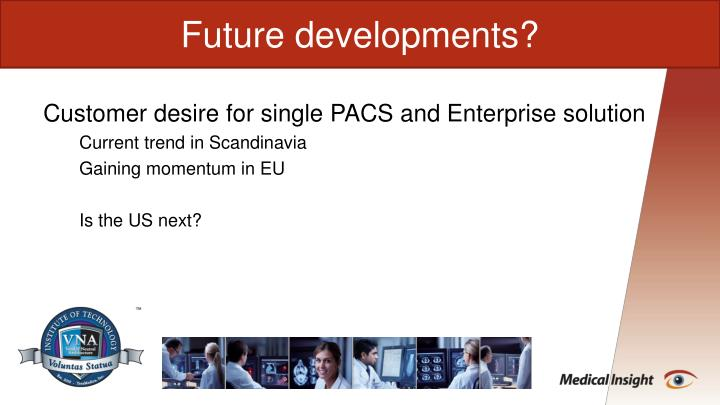 Future development?
