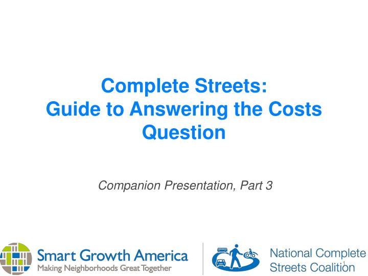 complete streets guide to answering the costs question n.