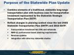 purpose of the statewide plan update