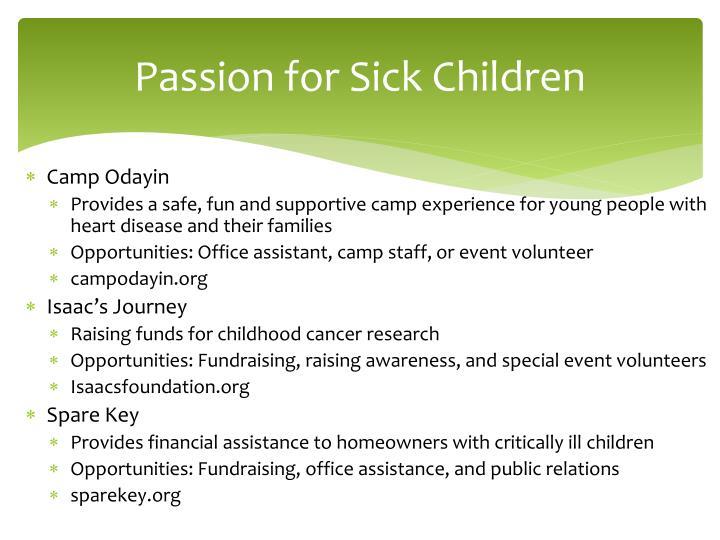 Passion for Sick Children