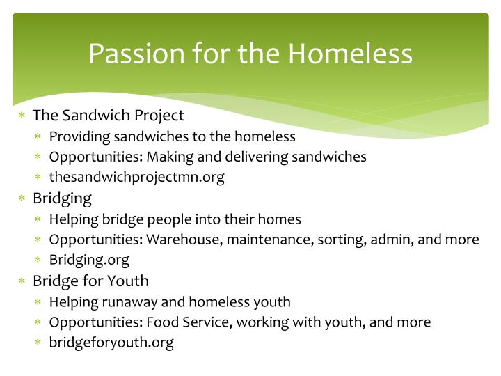 Passion for the Homeless