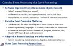 complex event processing aka event processing