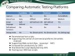 comparing automatic testing platforms